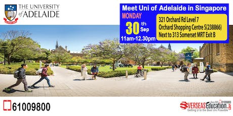 Meet Australia - Group of 8 :- Uni of Adelaide in Singapore tickets