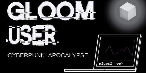 Gloom.User-a_cyberpunk_shindig