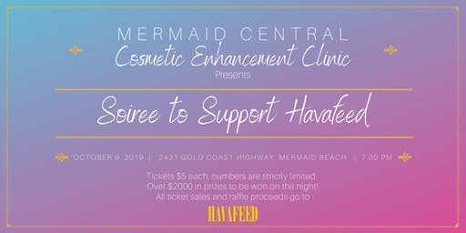 Mermaid Central Cosmetic Enhancement Clinic's Soiree to Support Havafeed