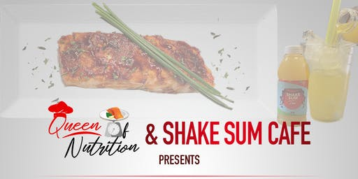 The Queen of Nutrition & Shake Sum Cafe Tasting