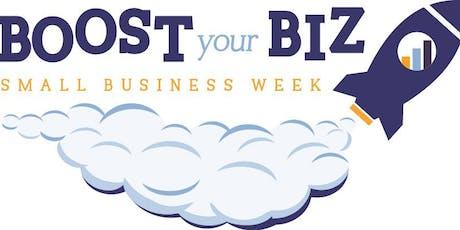 Small Business Week-Boost Your Biz Oct 21 - 24 tickets