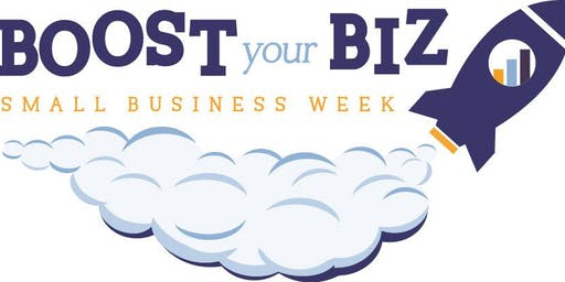 Small Business Week-Boost Your Biz Oct 21 - 24