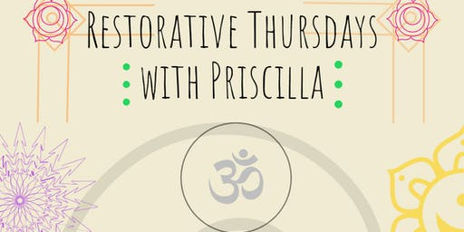 Restorative Yoga with Priscilla