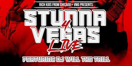 Stunna 4 Vegas Live tickets
