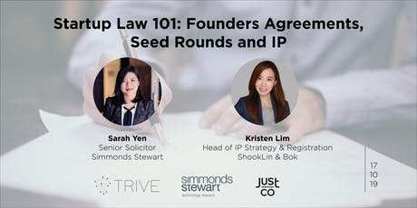 Startup Law 101: Founders agreements, seed round and IP tickets