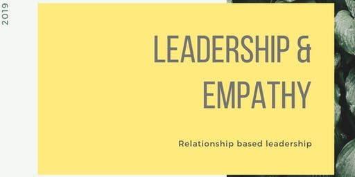 How To Be An Effective Leader Using Empathy