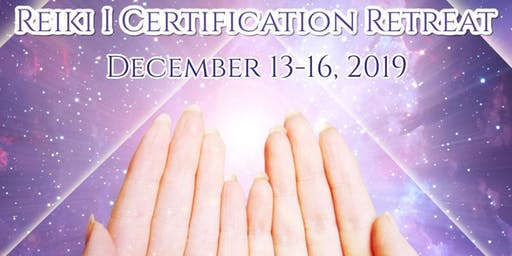 Reiki I Certification Retreat