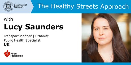 The Healthy Streets Approach with Lucy Saunders tickets