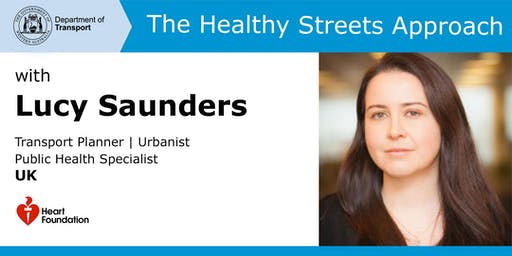 The Healthy Streets Approach with Lucy Saunders