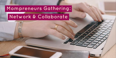 (SG) Mompreneurs Tea Party - Collaborate, Network and Connect! tickets