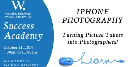 WHW2N Success Academy - iPhone Photograpy tickets