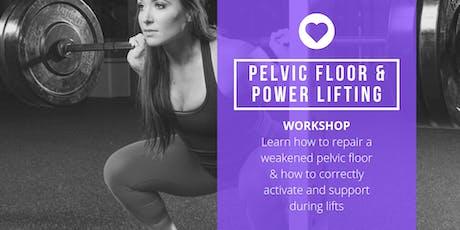 Your Pelvic Floor & Power Lifting tickets