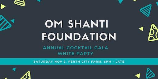 Om Shanti Foundation Cocktail Gala
