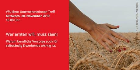 Unternehmerinnen-Treff Bern 20.11.2019 billets
