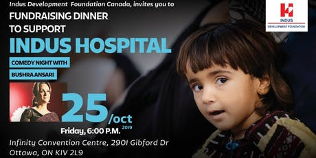 Dinner and Comedy Night with Bushra Ansari to suppor Indus Hospital billets