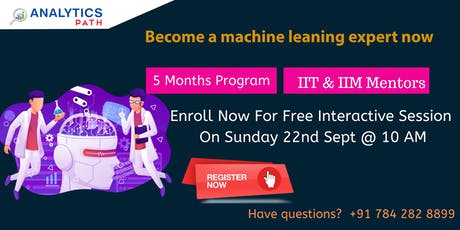 Join Free Machine Learning Interactive Session Experts On 22nd ,September tickets