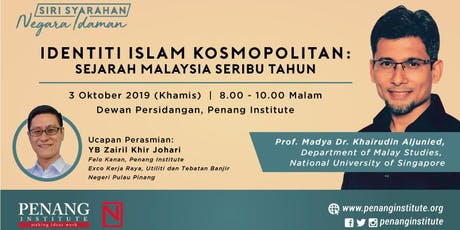 Identiti Islam Kosmopolitan: Sejarah Malaysia Seribu Tahun tickets