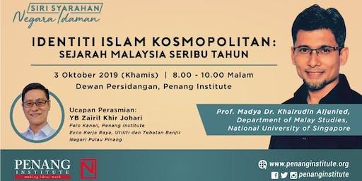 Identiti Islam Kosmopolitan: Sejarah Malaysia Seribu Tahun