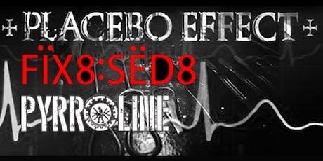 Dark Electronic Invasion Pt.1: PLACEBO EFFECT + FIX8:SED8 + PYRROLINE entradas