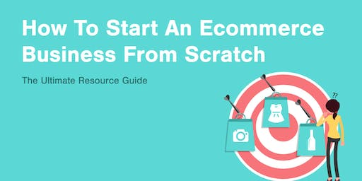 How To Start An E-Commerce Business From Scratch [MENTORSHIP]