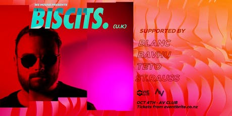 WE MOUVE Presents:  Biscits (UK) tickets