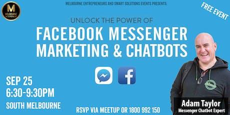 Unlock the Power of Facebook Messenger - Using Facebook Chatbots tickets