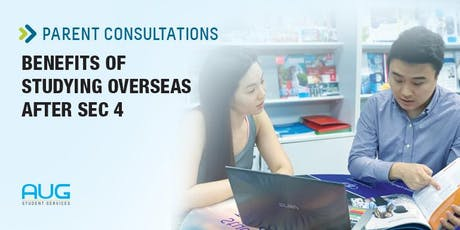 Parents Consultation Sessions: Studying Overseas after Sec 4/5 tickets
