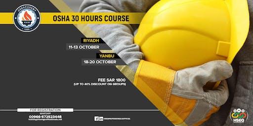 Yanbu:OSHA 30 Hours Safety Training (SAR-1800 Fee,up to 40% Group Discount)