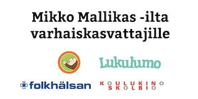 Mikko Mallikas -ilta varhaiskasvattajille