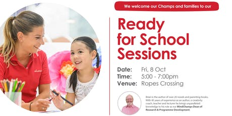 Ready for School Sessions - Ropes Crossing MindChamps tickets