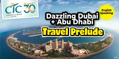 Dubai Travel Prelude tickets