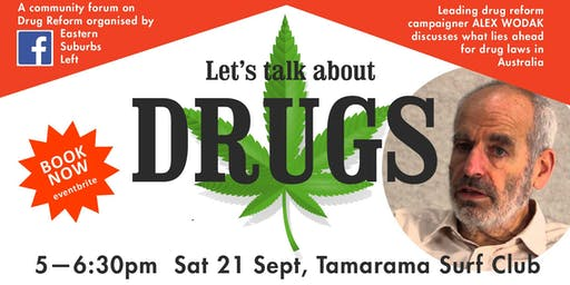 Community Forum on Drug Reform , with Alex Wodak