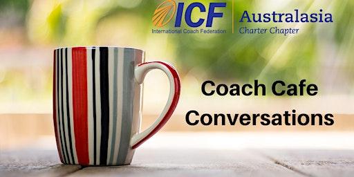 Coach Cafe Conversations (April 2020)