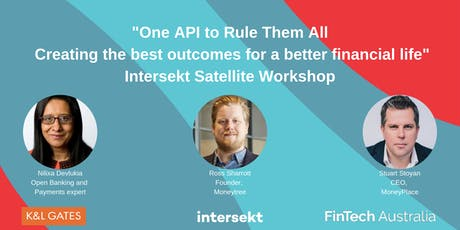 """One API to Rule Them All"" Intersekt Open Banking Workshop  tickets"