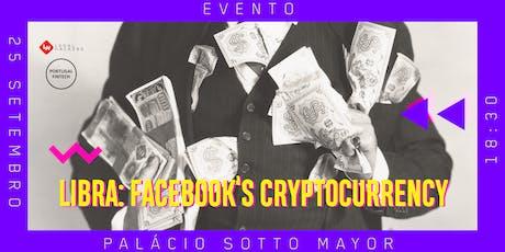 Libra – Facebook's cryptocurrency tickets