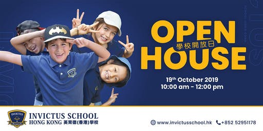 Open House @ Invictus School Hong Kong 19th October 2019