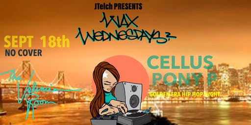 WAX WEDNESDAYS Hip Hop Night