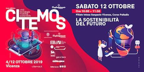 CITEMOS 2019 - La sostenibilità del futuro. biglietti