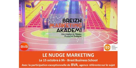 Rencontre régionale Breizh Marketing Akademi : le NUDGE MARKETING billets