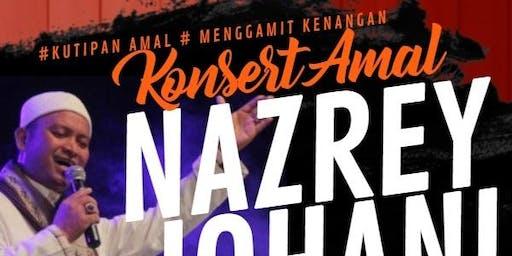 Konsert Amal Nazrey Johani (Menggamit Kenangan)