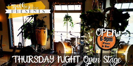 THURSDAY NIGHT OPEN STAGE at Gather Teahouse Eatery & Stage
