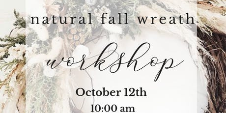 Natural Fall Wreath Workshop tickets