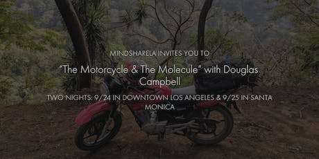 """MindshareLA Presents """"The Motorcycle & The Molecule"""" …and Other Tales - Second Night! tickets"""