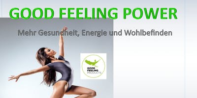 GOOD FEELING POWER Info Veranstaltung