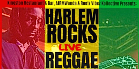 HARLEM ROCKS LIVE REGGAE tickets
