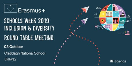 Inclusion and Diversity in DEIS Schools round table  tickets