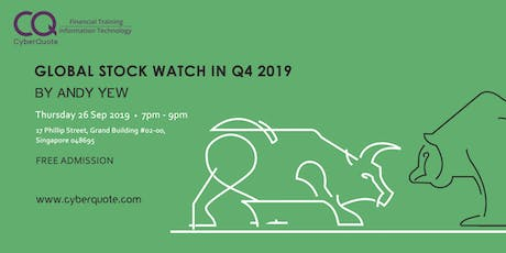 Global Stock Watch in Q4 2019 By Andy Yew  tickets