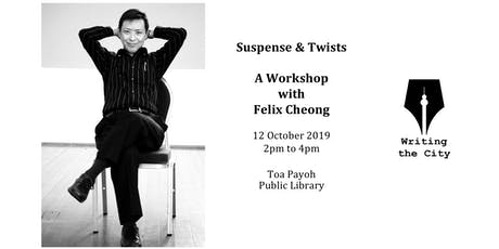 Writing the City - Game of Suspense & Twists with Felix Cheong tickets