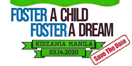 Foster A Child, Foster A Dream tickets