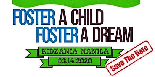 Foster A Child, Foster A Dream